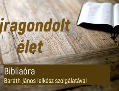 Újragondolt élet 4. – Online bibliaóra – A növekedés útja